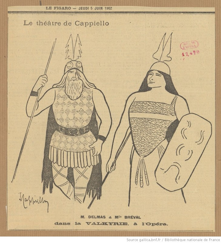 M. Delmas & Miss Bréval in the Valkyrie at the Opera: the theater of Cappiello